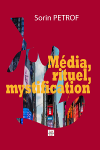 Média, rituel, mystification